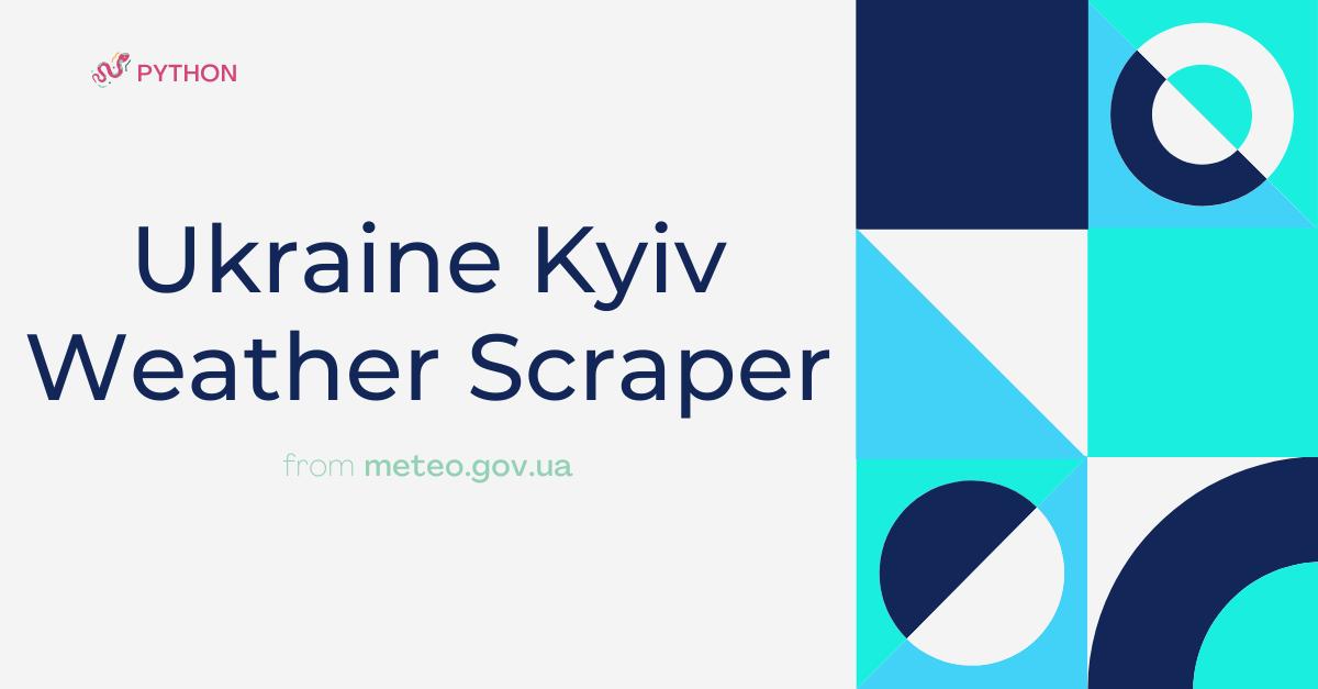 Python Ukraine Kyiv Weather Scraper